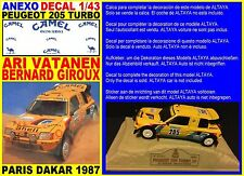 ANEXO DECAL 1/43 PEUGEOT 205 TURBO ARI VATANEN PARIS DAKAR 1987 (01)