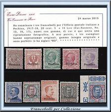 1917-18 UffIci Postali Estero Cina Pechino n. 8/17 Cert. Diena Nuovi Integri **