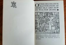 The Decorative Illustration of Books, Walter Crane, 1921 with many illustrations