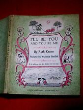 ~ I'LL BE YOU AND YOU BE ME ~ 1954 / RUTH KRAUSS / 1ST. ED. / 1ST. PRINT