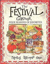 The Festival Cookbook: Four Seasons of Favorites by Phyllis Pellman Good, PB