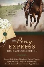 The Pony Express Romance Collection: Historic Express Mail Route Delivers Nine I
