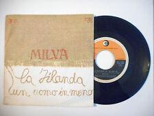 "MILVA : LA FILANDA ( E' OU NAO E ) ♦ PORT GRATUIT - 45T ITALIE / 7"" ITALO ♦"