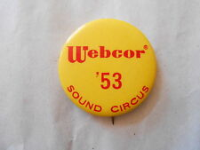 Vintage 1953 Webcor Stereo / Record Players Sound Circus Advertising Pinback