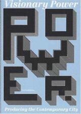 Power: Producing the Contemporary City by Saskia Sassen, Lieven De Cauter, Mich