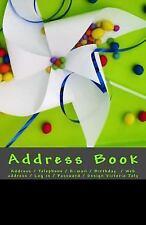 Address Book : Address / Telephone / e-Mail / Birthday / Web Address / Log in...