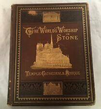 ANTIQUE BOOK W/ FORE EDGE PAINTING THE WORLD'S WORSHIP IN STONE BY RIPLEY 1881