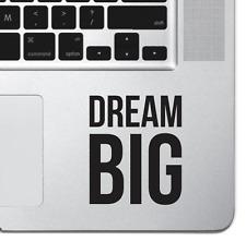 Dream Big Macbook Pro Air 13 Keyboard Sticker iPad Laptop Motivational Sticker