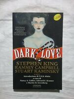 DARK LOVE - STEPHEN KING E ALTRI - LIBRO BEST SELLER