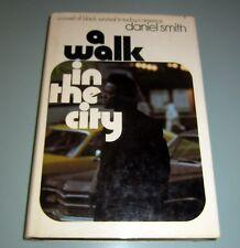 1971 A WALK IN THE CITY Daniel Smith BLACK GHETTO SURVIVAL in USA First Edition