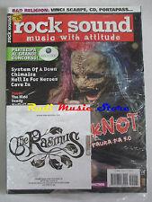 rivista ROCK SOUND 90/2005 +CD Rasmus Slipknot Rammstein System Of A Down Voicst