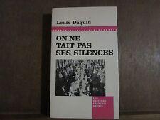 LOUIS DAQUIN: ON NE TAIT PAS SES SILENCES