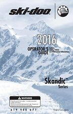 Ski-Doo owners manual book 2016 Skandic 550F, 600 HO E-TEC, 600 ACE & 900 ACE