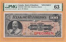CANADA BANK OF HAMILTON $100 DOLLAR SPECIMEN UNC PMG-63 345-18-10S 1904 BANKNOTE