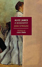 Alice James: A Biography (New York Review Books Classics), Strouse, Jean, Very G