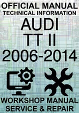 #OFFICIAL WORKSHOP MANUAL SERVICE & REPAIR AUDI TT II 2006-2014