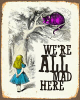 Alice In Wonderland we're all mad METAL TIN SIGN WALL PLAQUE