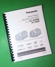 LASER PRINTED Panasonic HC-X800 HC-X900M Camera 184 Page Owners Manual Guide