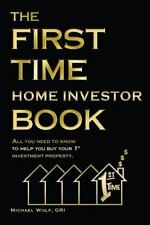 The First Time Home Investor Book (Paperback or Softback)