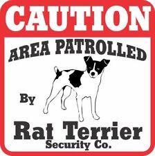 Rat Terrier Caution Dog Sign