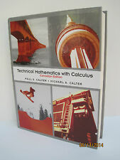 Technical Mathematics With Calculus by Michael A. Calter and Paul A. Calter