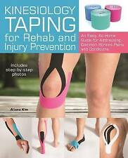 Very Good, Kinesiology Taping for Rehab and Injury Prevention: An Easy, At-Home