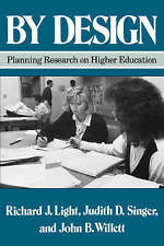 By Design: Planning Research on Higher Education-ExLibrary