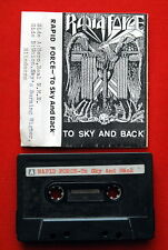 RAPID FORCE TO SKY&BACK 1990 DEMO CASSETTE TAPE HEAVY SPEED THRASH METAL PRIVATE