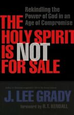 The Holy Spirit Is Not for Sale: Rekindling the Po