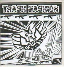 (839J) Trash Fashion, Why Can't We Be Friends? - DJ CD