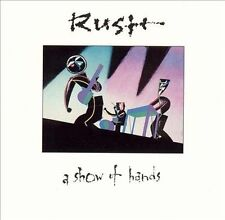 RUSH--A Show Of Hands--CD--REMASTERED Pressing--The Rush Remasters Series