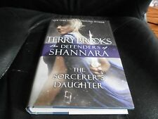 TERRY BROOKS SIGNED - THE SORCERER'S DAUGHTER - DEFENDERS OF SHANNARA HARDCOVER