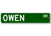 OWEN Street Sign - Personalized Last Name Sign