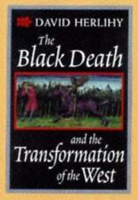 The Black Death and the Transformation of the West (European History-ExLibrary