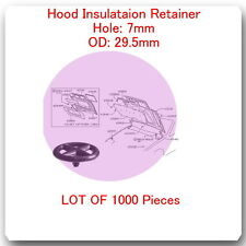 (Lot 1000 Pc) Hood Insulation Retainer Hole 7mm OD 29.5mm Fits Infiniti & Nissan