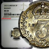 GREAT BRITAIN George V Silver 1915 3 Pence MAUNDY NGC MS60 KM# 813