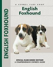 Owner's Guide: English Foxhound Puppy Dog Chelsea Devon Hardcover Book New
