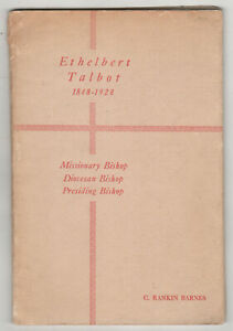 1955 ETHELBERT TALBOT Episcopal Church BIOGRAPHY Rankin Barnes BISHOP Religious