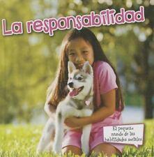 La responsabilidad / Responsibility (Pequeno Mundo de las Habilidades-ExLibrary