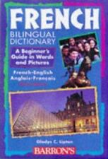 French Bilingual Dictionary : A Beginner's Guide in Words and Pictures by Gladys