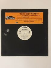 Ruff Ryders - They Ain't Ready 12 inch Vinyl Record