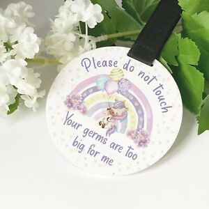 Unicorn Rainbow Do not touch the baby Germs Pram Tag car seat sign