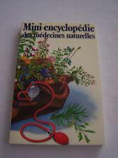 MINI - ENCYCLOPEDIE DES MEDECINES NATURELLES  .TRES BON ETAT .