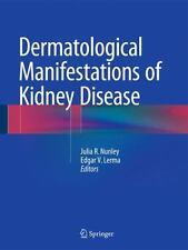 Dermatological Manifestations of Kidney Disease (2015, Hardcover)