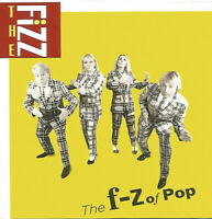THE FIZZ The F-Z Of Pop (2017) 15-track CD album NEW/SEALED
