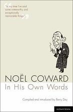 Noel Coward In His Own Words (Methuen Drama Modern Plays)