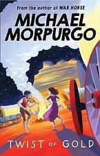 NEW - TWIST OF GOLD  -  MICHAEL MORPURGO