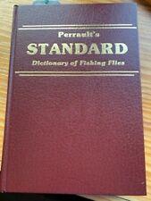 Perrault's Standard Dictionary of Fishing Flies