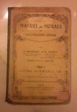 MANUEL DE MORALE ET D'INSTRUCTION CIVILE BOURCEAU FABRY SABATIER 1929