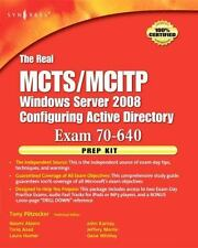The Real MCTS/MCITP Exam 70-640 Prep Kit : Independent and Complete...